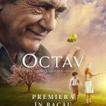 """Filmul """"Octav"""", premieră la Teatrul de Vară din Bacău [TRAILER]"""